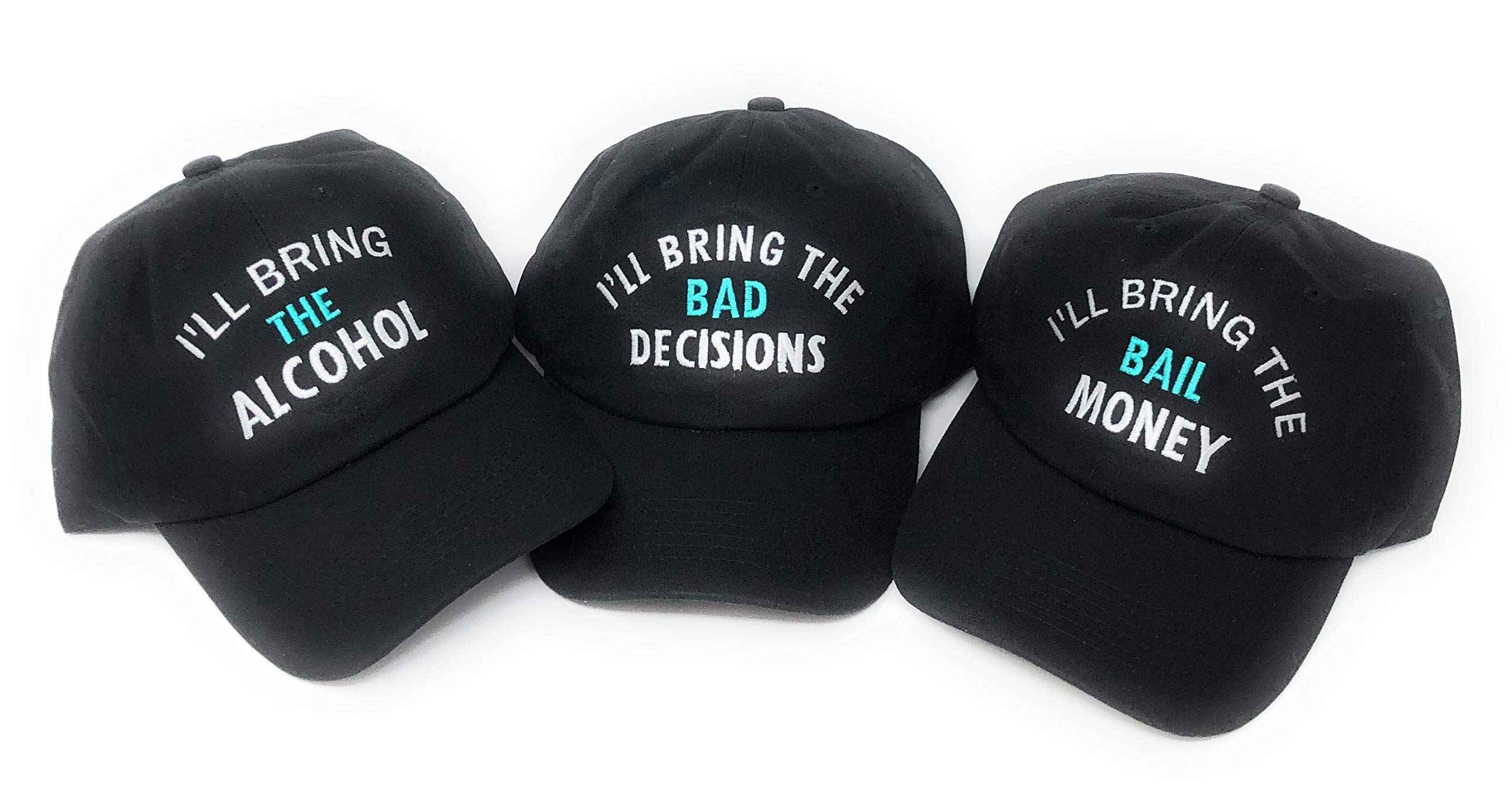 Mary's Monograms I'll Bring The Bad Decision/Alcohol/Bail Money Baseball Hats Set of 3 True Black