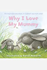 Why I Love My Mummy Paperback