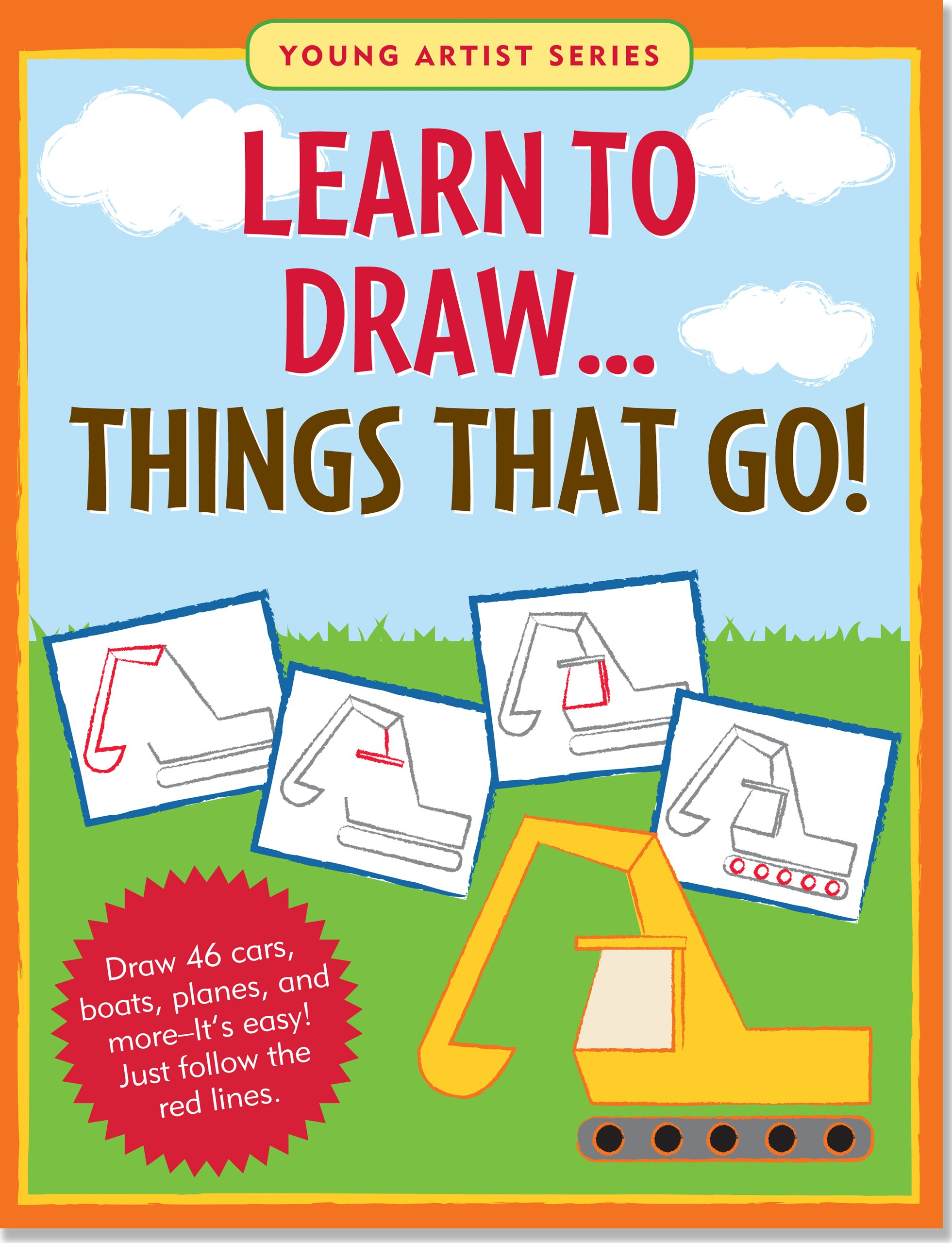 Learn To Draw Things that Go! (Easy Step-by-Step Drawing Guide) (Young Artist)