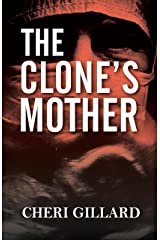 The Clone's Mother Kindle Edition