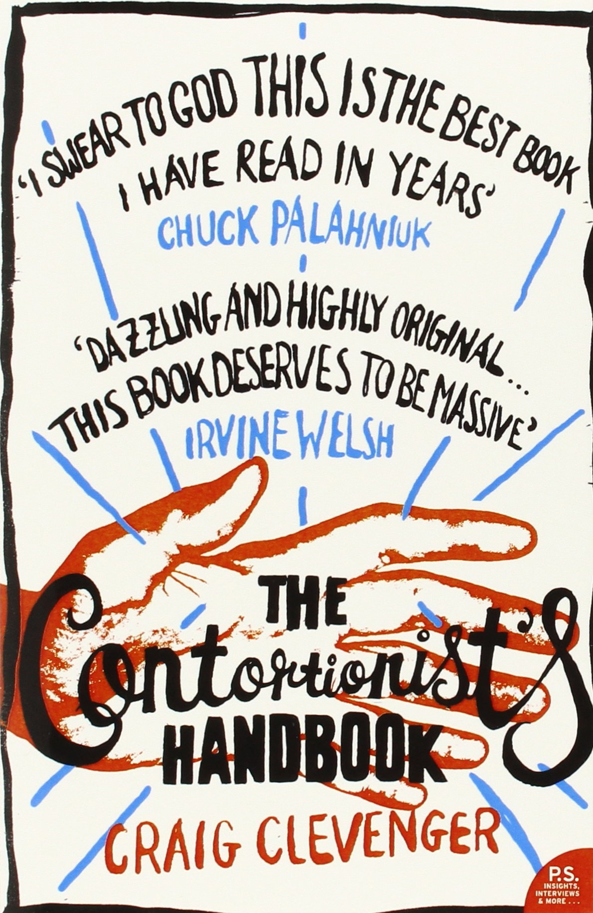 The Contortionist's Handbook: Craig Clevenger: 9780007194155: Amazon:  Books
