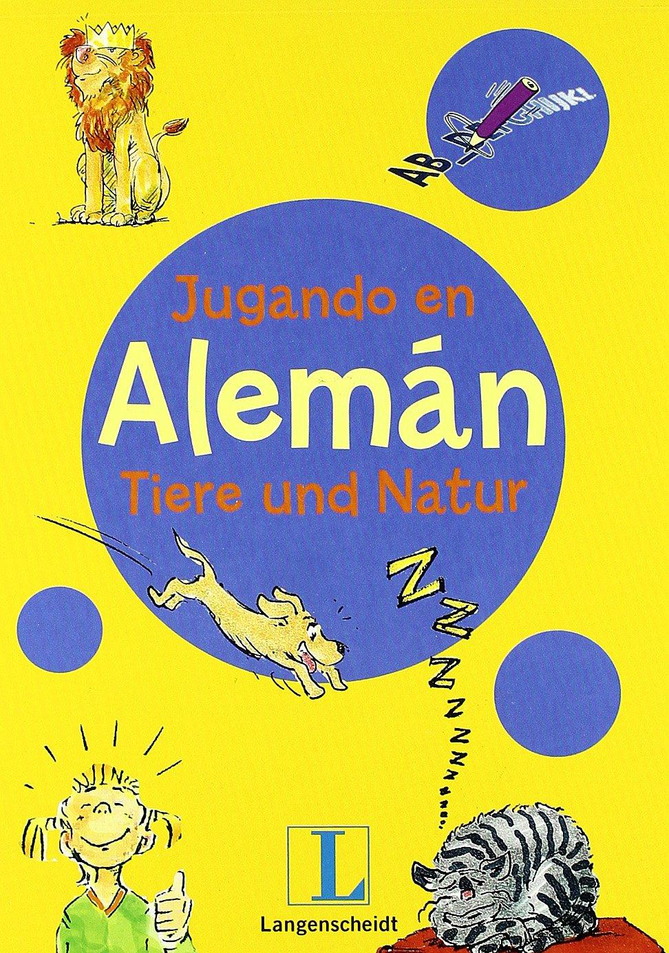 Jugando en alemán Tiere und Natur Tapa blanda – 7 jun 2011 Aa.Vv. Langenscheidt 8499298206 1849321