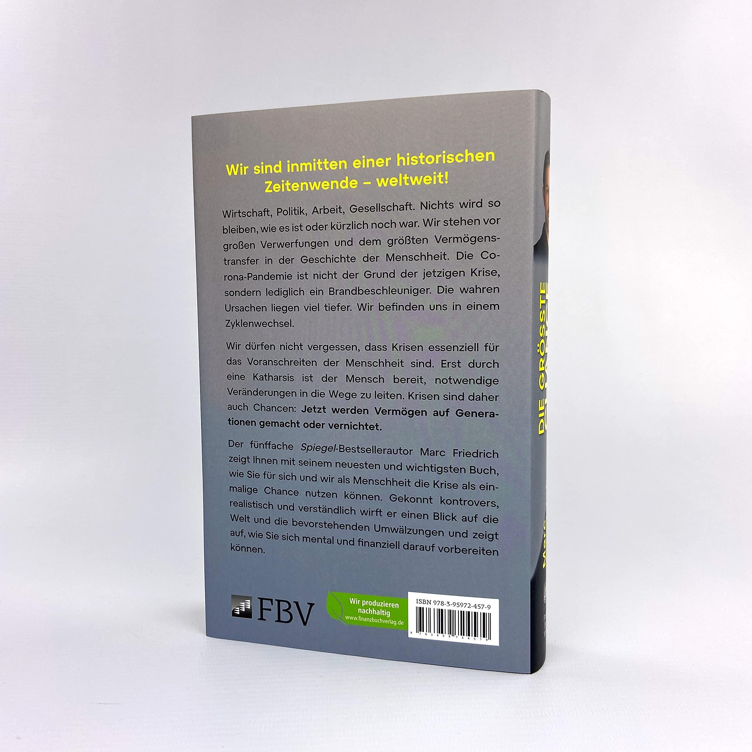 Die Größte Chance Aller Zeiten Was Wir Jetzt Aus Der Krise Lernen Müssen Und Wie Sie Vom Größten Vermögenstransfer Der Menschheit Profitieren Friedrich Marc Bücher
