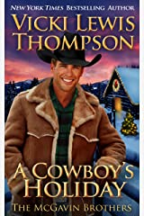A Cowboy's Holiday (The McGavin Brothers Book 12) Kindle Edition