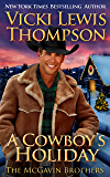 A Cowboy's Holiday (The McGavin Brothers Book 12)