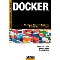 Docker - Pratique des architectures à base de conteneurs
