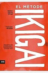 El mètode Ikigai (CATALAN) (Catalan Edition) Kindle Edition