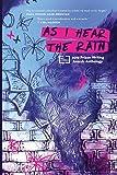 As I Hear the Rain (PEN America Prison Writing Awards Anthology)