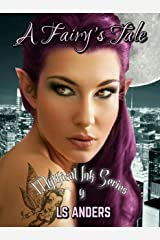 A Fairy's Tale: Mythical Ink Series 4 Kindle Edition