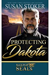 Protecting Dakota (Sleeper SEALs Book 1) Kindle Edition