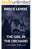 The Girl In The Orchard: An Original Short Story; Mystery Thriller