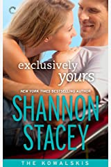 Exclusively Yours (The Kowalskis Book 1)