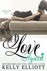 Love Again (Cowboys and Angels Book 4) Kindle Edition