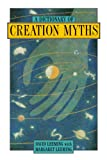 A Dictionary of Creation Myths (Oxford Paperback Reference)