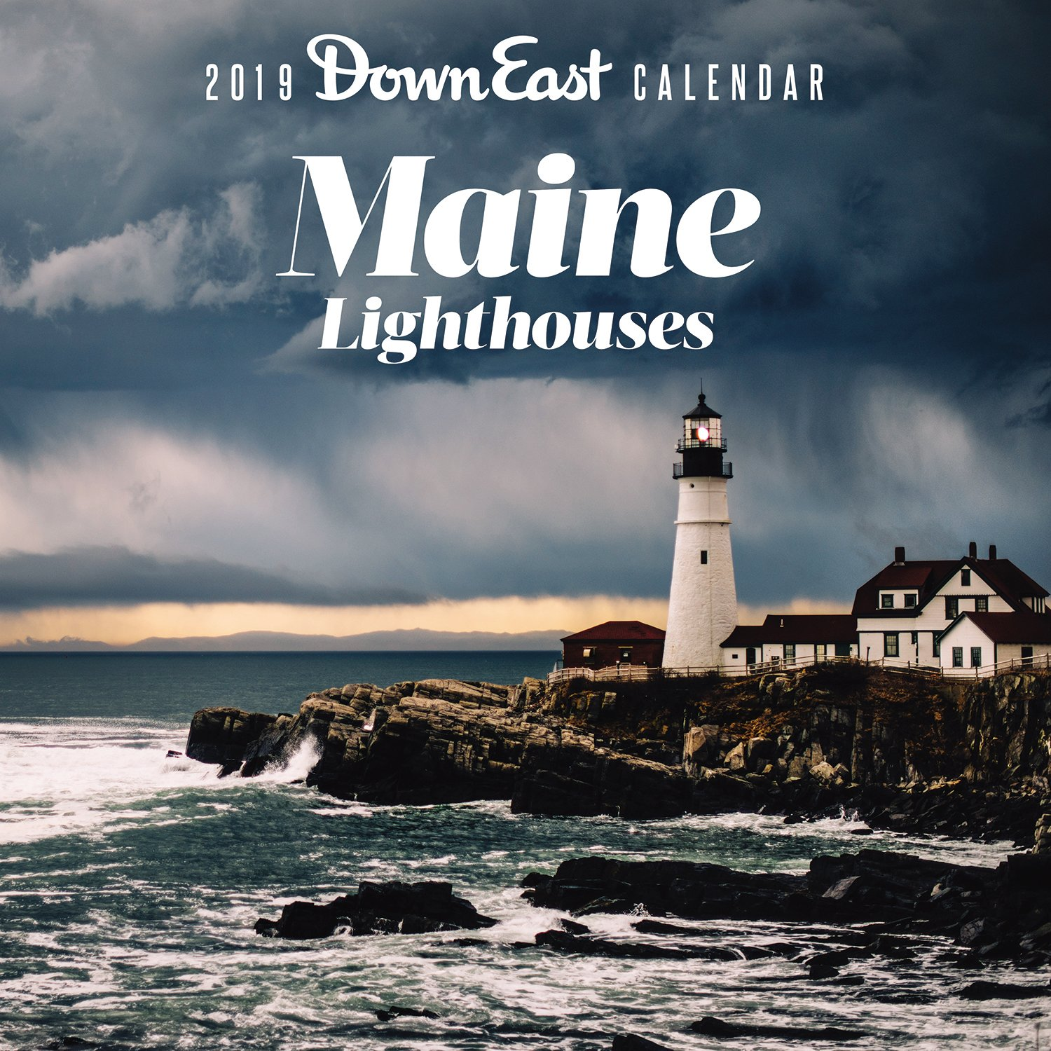 2019 Maine Lighthouses Down East Wall Calendar: Editors of