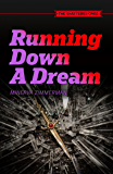 Running Down A Dream (The Shattered Ones Book 3)