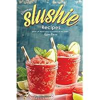 Summer Slushie Recipes: Whip Up Tasty Cold Slushies in No Time!