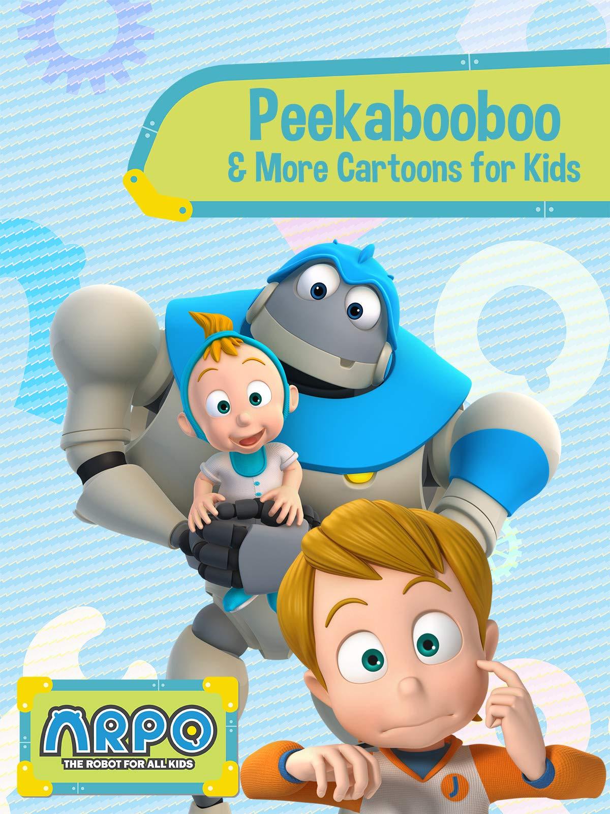 Arpo the Robot for All Kids - Peekabooboo & More Cartoons for Kids