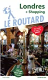 Guide du Routard Londres (+ shopping) 2019