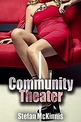 Men's Erotica: Community Theater Kindle Edition