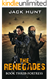 The Renegades 3 Fortress (A Post Apocalyptic Zombie Thriller)