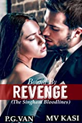 Bound by Revenge: A Kidnapped Bride Romance (The Singham Bloodlines Book 1) Kindle Edition