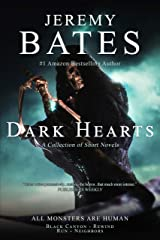Dark Hearts: A collection of short novels Kindle Edition