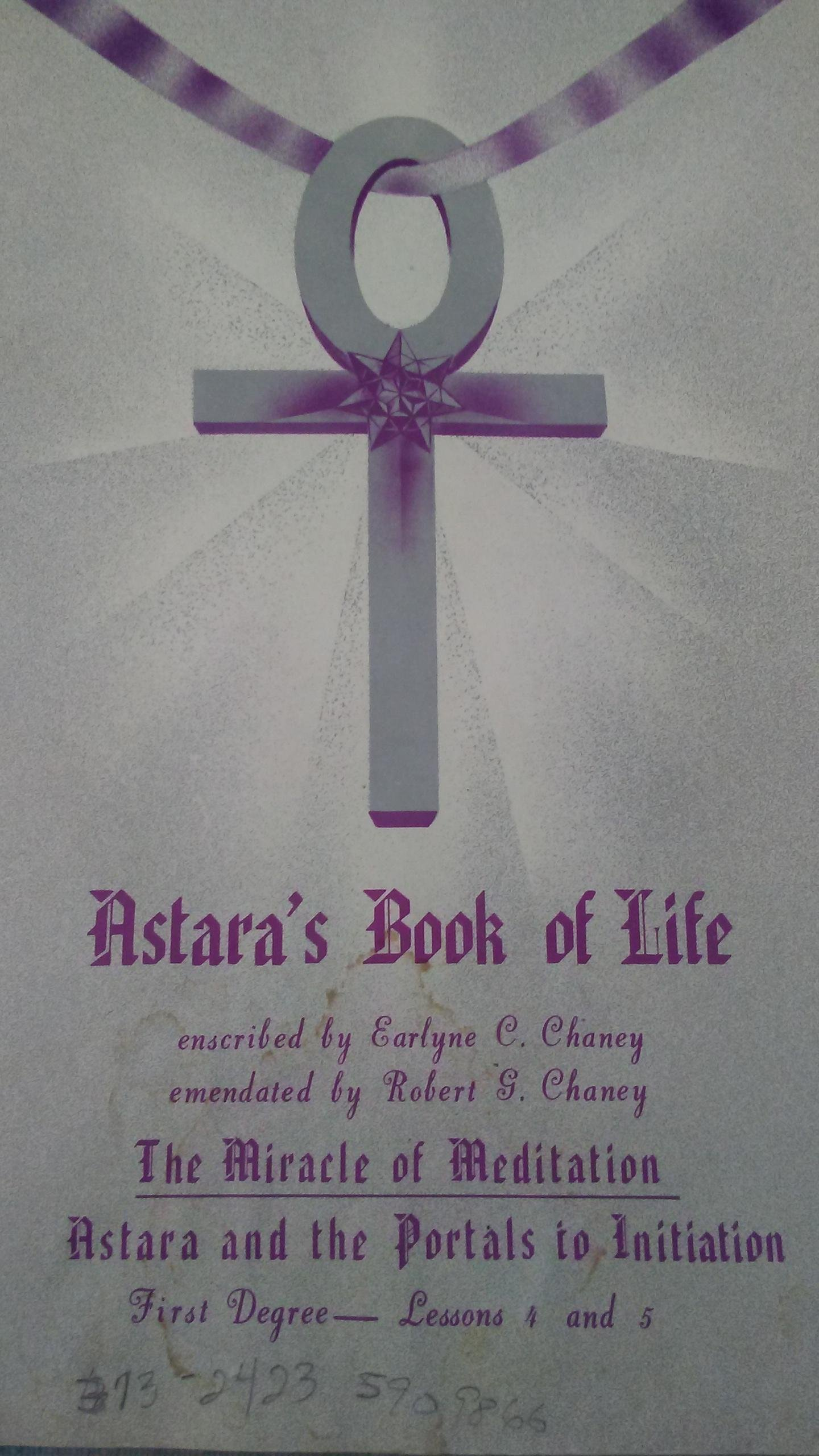 Astaras Book Of Life First Degree Lessons 4 And 5 The Miracle Of