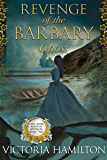 Revenge of the Barbary Ghost (Lady Anne Addison Mysteries Book 2)