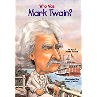 Who Was Mark Twain? (Who Was?)