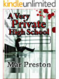 A Very Private High School (A Detective Dave Mason Mystery Book 4)