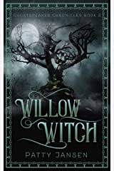 Willow Witch (Ghostspeaker Chronicles Book 2) Kindle Edition