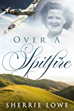 Over A Spitfire
