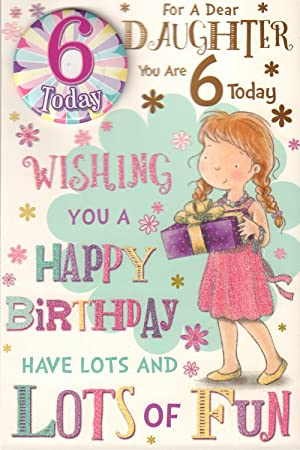 Daughter 6th Birthday Card