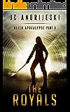 The Royals: Alien Apocalypse Part II