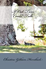 If Oak Trees Could Talk Kindle Edition