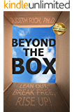 Beyond the Box: Lean Out, Break Free, Rise Up! (English Edition)