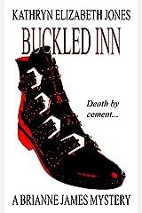 Buckled Inn (Brianne James Mysteries Book 2) Kindle Edition