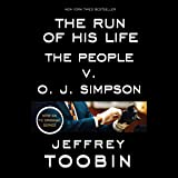 The Run of His Life: The People v. O.J. Simpson