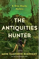 The Antiquities Hunter: A Gina Miyoko Mystery (Gina Myoko Mystery) Kindle Edition