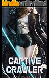 Captive Crawler (Silent Predators Book 1)