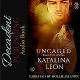 Uncaged: Black Hills Wolves, Book 25