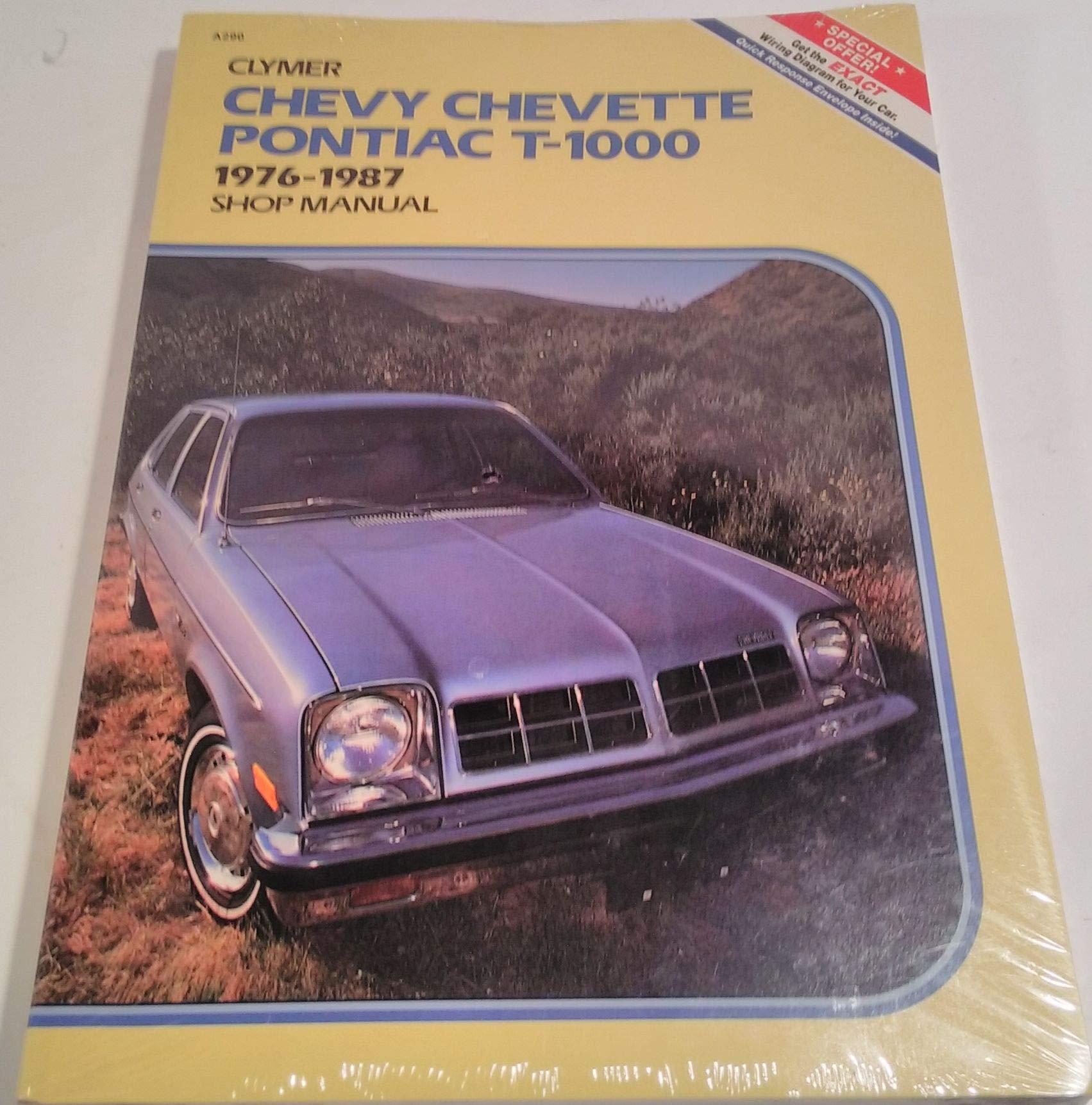 Chevy Chevette, Pontiac T-1000, 1976-1987 Gas & Diesel: Shop Manual/Pbn  A290: Alan Ahlstrand, Jorgense, Kalton C. Lahue: 9780892871452: Books -  Amazon.ca
