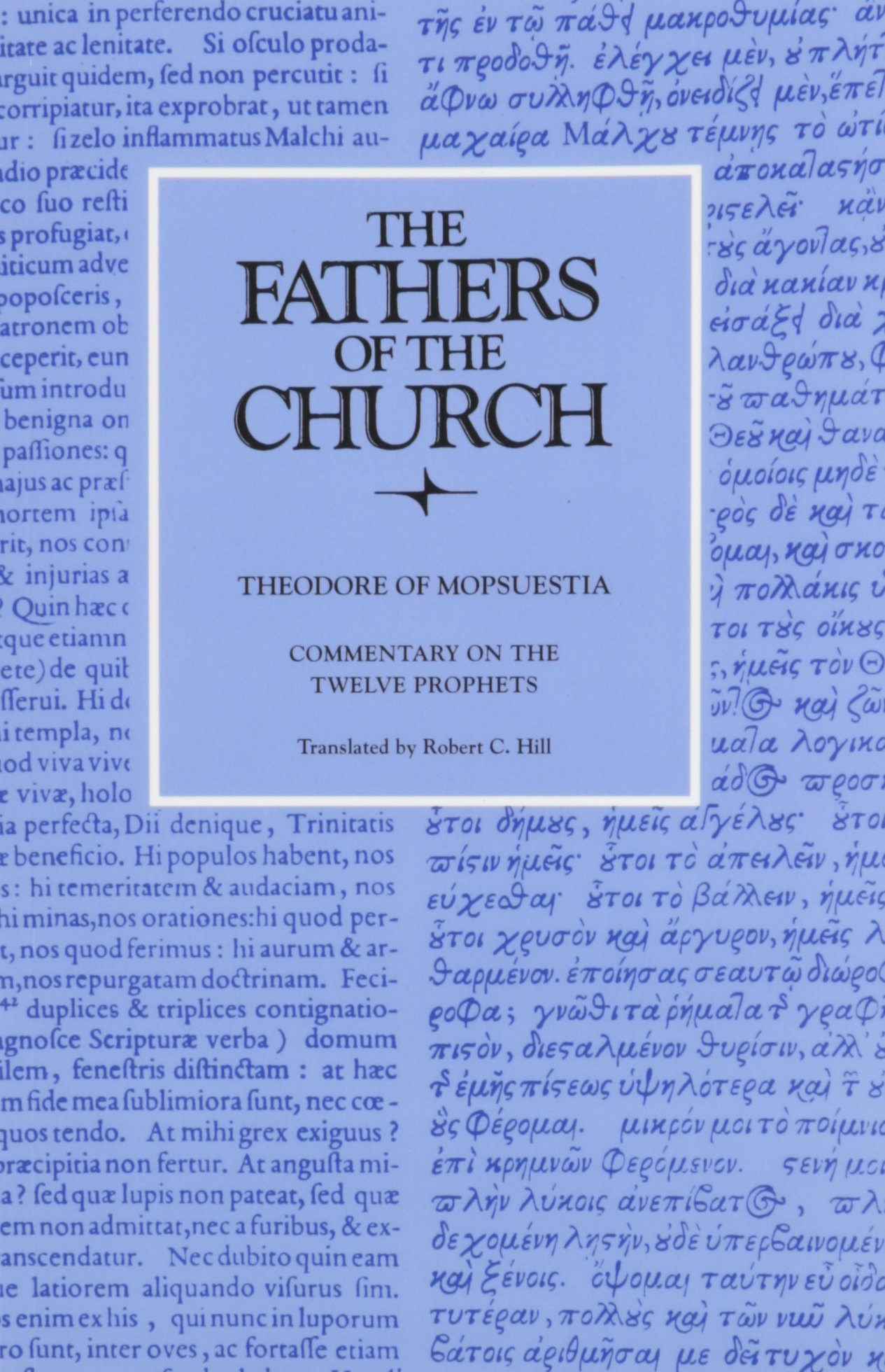 Read Online Commentary on the Twelve Prophets (Fathers of the Church Patristic Series) ebook