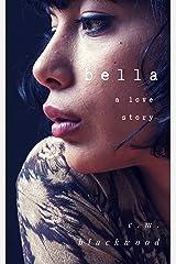 Bella (A Lesbian Love Story)
