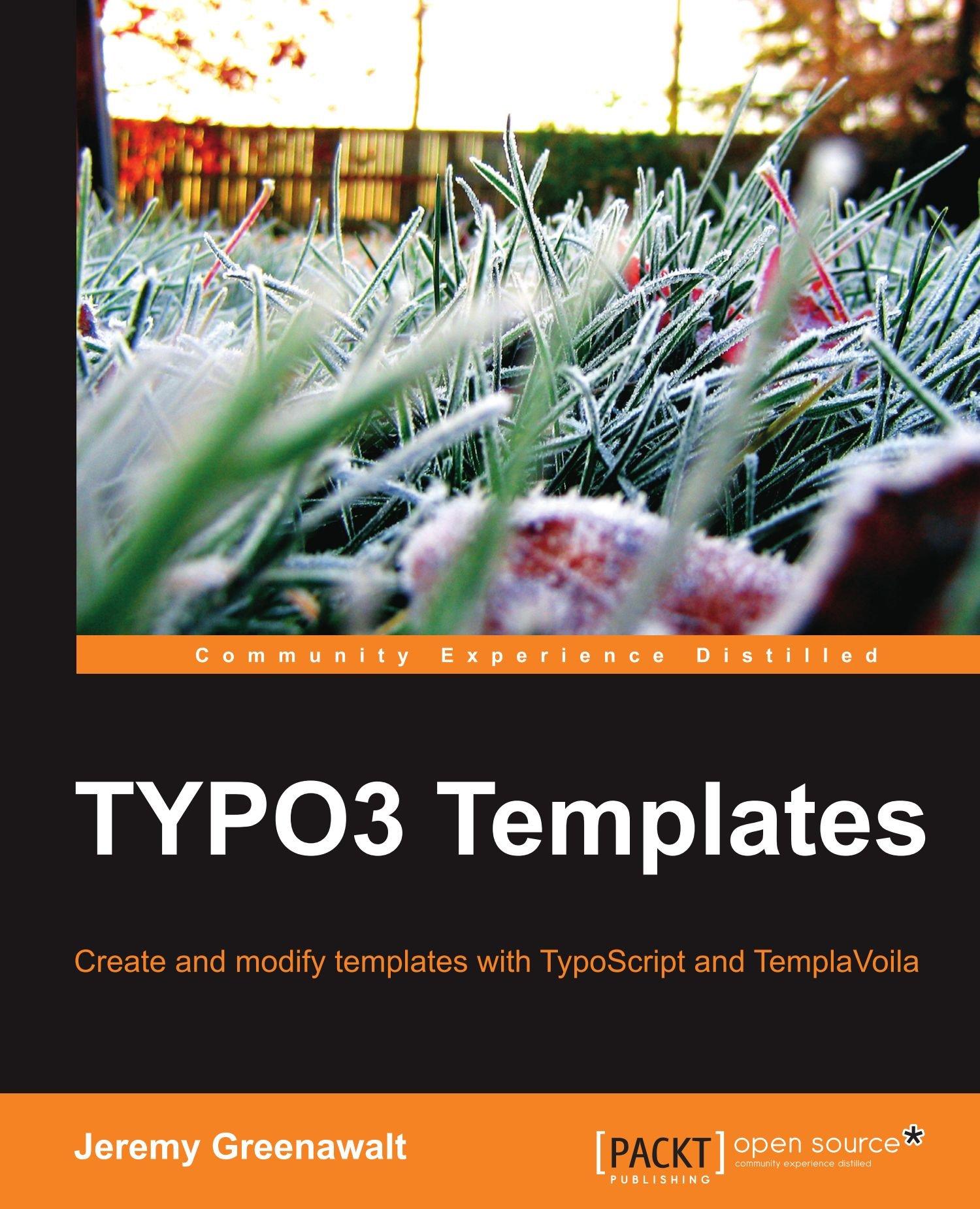 TYPO3 Templates: Jeremy Greenawalt: 9781847198402: Amazon.com: Books