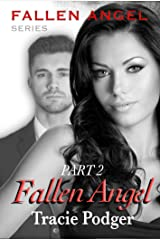 Fallen Angel, Part 2: Fallen Angel Series - A Mafia Romance Kindle Edition