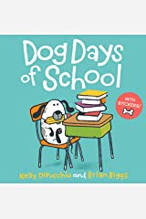 Dog Days of School Kindle Edition