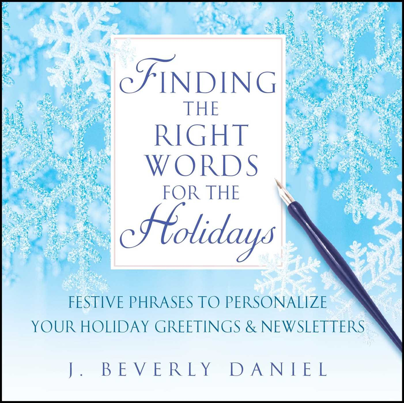 Finding The Right Words For The Holidays Festive Phrases To