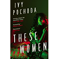 These Women: Sunday Times Book of the Month (English Edition)